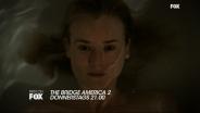The Bridge - America 2: Trailer