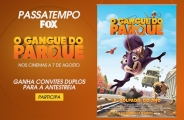PASSATEMPO 'O GANGUE DO PARQUE' FOX