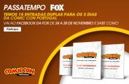 PASSATEMPO 'COMIC CON PORTUGAL' FOX