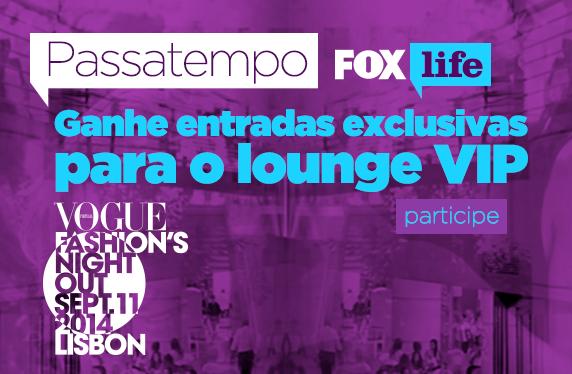 PASSATEMPO 'VOGUE FASHION´S NIGHT OUT' FOX LIFE